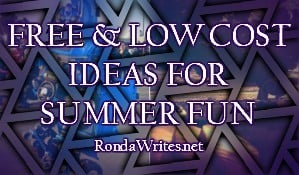 Free or Low Cost Activities for Summer Time Fun for Kids